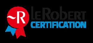 Certification Le Robert